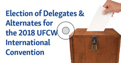 Election of Delegates and Alternates to UFCW Convention