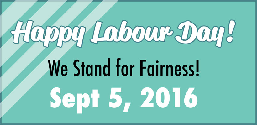 Local 1006A wishes everyone a Happy Labour Day!