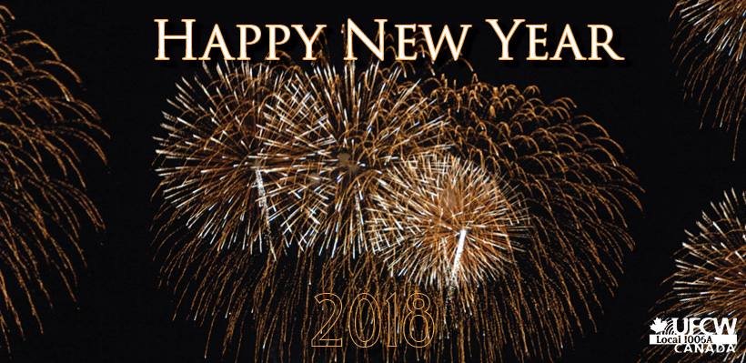 UFCW Canada Local 1006A Wishes You A Happy New Year!