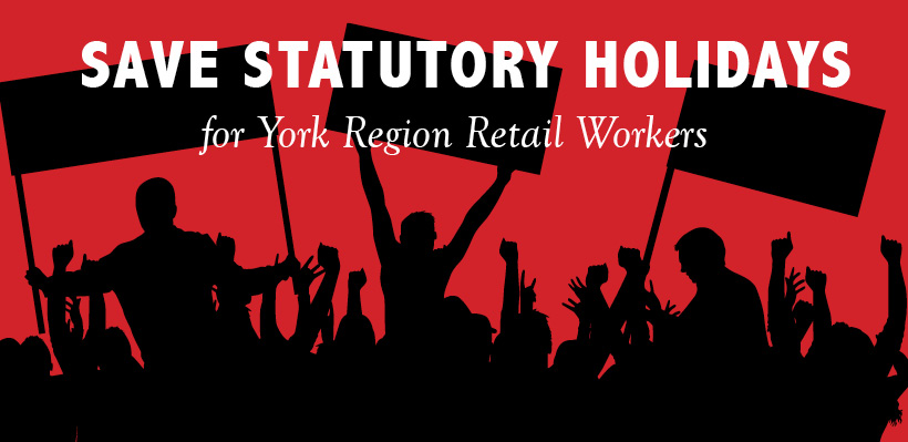 Save Statutory Holidays for York Region Retail Workers