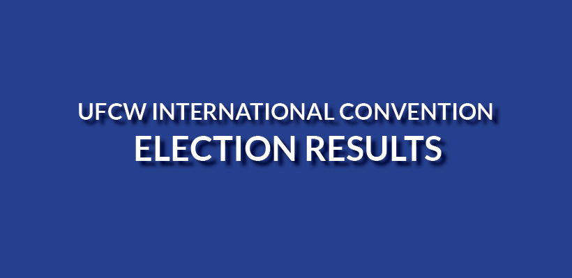 Update – UFCW International Convention – Election Results