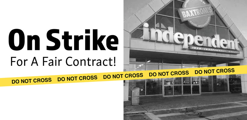 Members at Baxtrom's Independent Grocer Forced to Strike for Fair Contract.