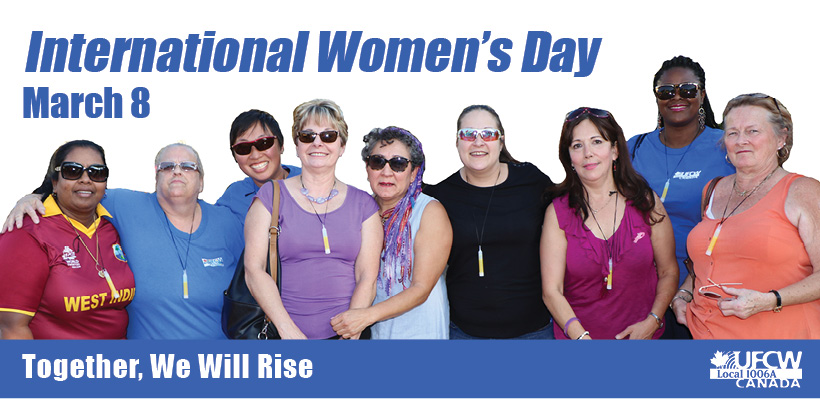 Join UFCW Canada 1006A in marking International Women's Day in Toronto