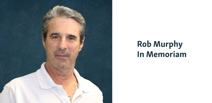 Rob Murphy, In Memoriam