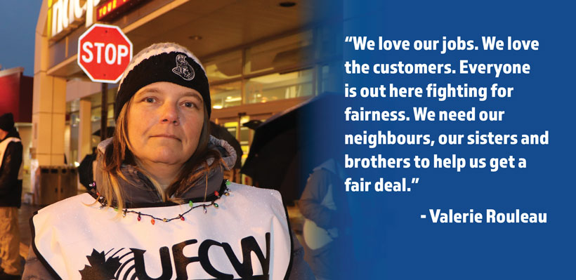 """We love our jobs. We love the customers. Everyone is out here fighting for fairness. We need our neighbours, our sisters and brothers to help us get a fair deal."""
