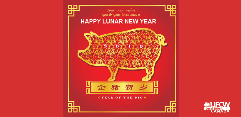 UFCW 1006A wishes you a Happy Lunar New Year