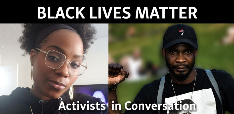 Members Kallisha and Rechev share their thoughts on the Black Lives Matter movements for racial equality and justice.