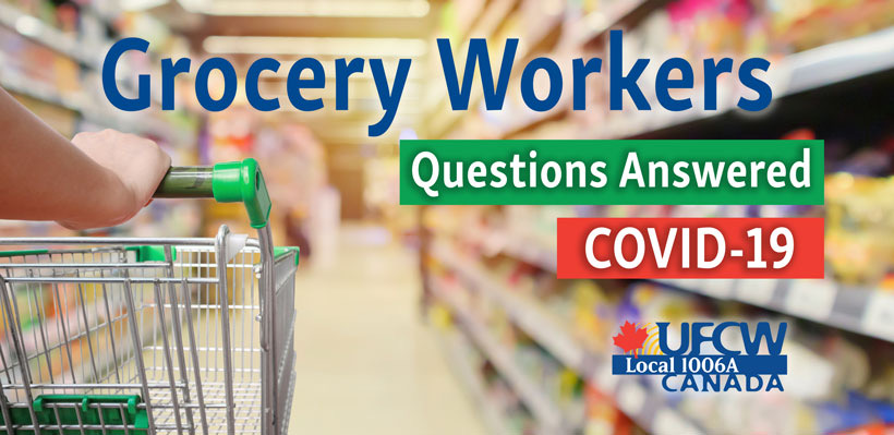 Q & A for Grocery Workers at No Frills, RCSS, Great Food, YIG, Valu-Mart